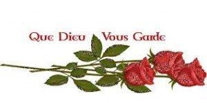 que Dieu vous garde fleur